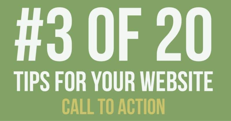 Web Design Tip – Call to Actions